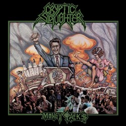 "Cryptic Slaughter ""Money Talks"" Vinyl"