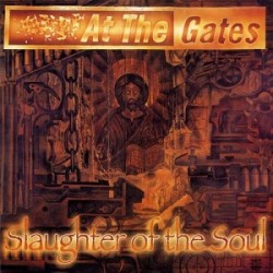 "At The Gates ""Slaughter Of The Soul"" CD"