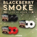 "Blackberry Smoke ""Like An Arrow"" Colour or Black Vinyl - PRE-ORDER"