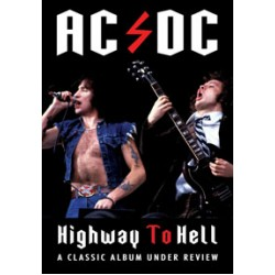 """AC/DC """"Highway To Hell - A Classic Album Under Review"""" DVD"""