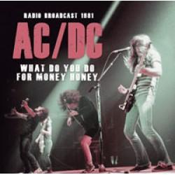 """AC/DC """"What Do You Do For Money Honey"""" CD"""