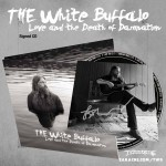"The White Buffalo ""Love And The Death Of Damnation"" SIGNED CD w/ 3 Bonus Tracks - PRE-ORDER"