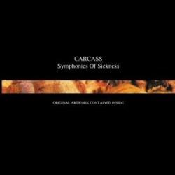"""Carcass """"Symphonies Of Sickness"""" CD"""