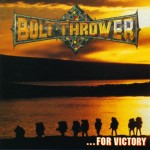 "Bolt Thrower ""For Victory"" CD"
