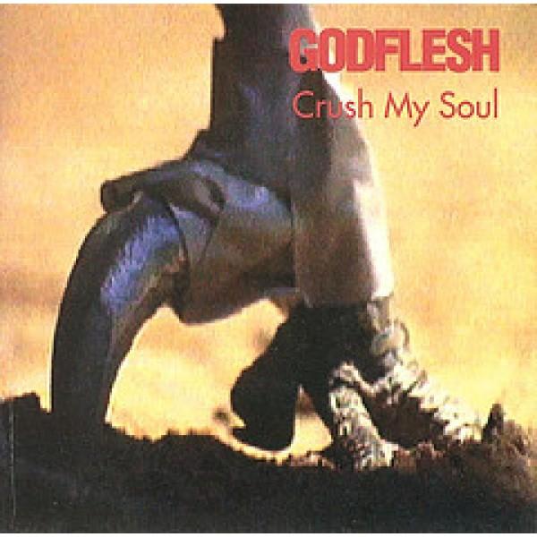 "Godflesh ""Crush My Soul"" CD"