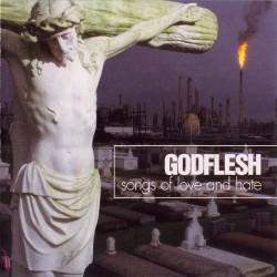 "Godflesh ""Songs Of Love And Hate"" CD - Original Pressing"