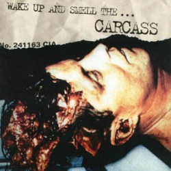 """Carcass """"Wake Up And Smell The Carcass"""" CD"""