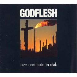 "Godflesh ""Love And Hate In Dub"" Digipak CD - Light wear"