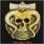 "Bolt Thrower ""Who Dares Wins"" CD"
