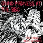 "Various ""Grind Madness At The BBC"" (The Earache Peel Sessions) 3 CD Box Set + Any T-shirt"
