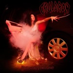"Cauldron ""Burning Fortune"" Ltd CD w/ Bonus Track + Free Chromium Dioxide"